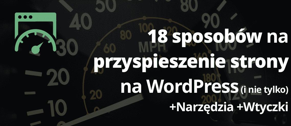 Przyspieszanie WordPressa